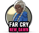Far Cry New Dawn - Deluxe EditionCredits