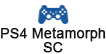 PS4 Metamorph-Softcore