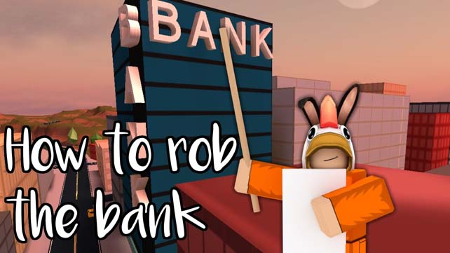 How To Rob A Bank In Jailbreak