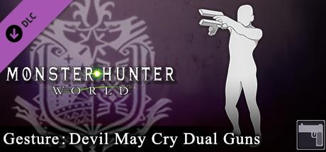 Buy Monster Hunter: World - Gesture: Devil May Cry Dual Guns